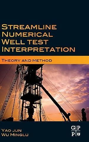 Streamline Numerical Well Test Interpretation: Theory and Method (Horizontal Well Technology)
