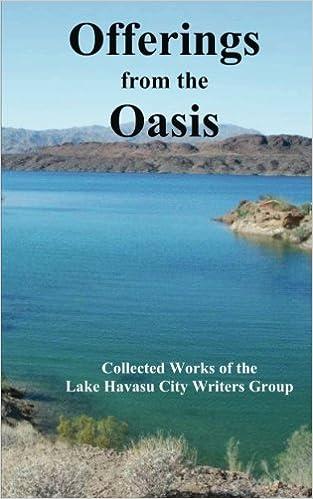 Offerings from the Oasis: Volume 6: Lake Havasu Writers Group, Pat
