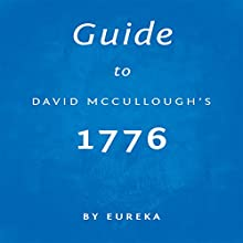 Guide to David McCullough's 1776 Audiobook by Eureka Narrated by Dwight Equitz