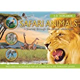 3-D Explorer: Safari Animals: A Journey Through the African Wilderness