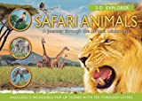3-D Explorer: Safari Animals: A Journey Through the African Wilderness