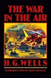 The War in the Air (Bison Frontiers of Imagination)