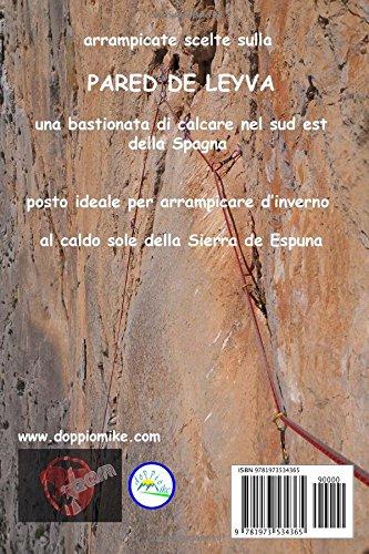 SPAGNA COSTA BLANCA - PARED DE LEYVA: arrampicate scelte (Italian Edition): marina vuerich, massimo esposito: 9781973534365: Amazon.com: Books