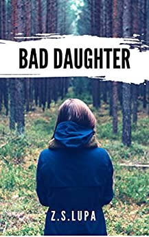 Bad Daughter (English Edition) de [Lupa, Z. S.]
