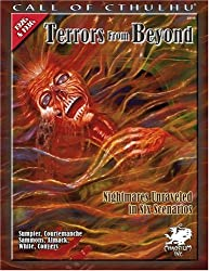 Terrors From Beyond: Nightmares Unraveled in Six Scenarios (Call of Cthulhu Horror Roleplaying)