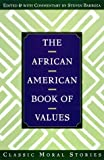 img - for The African American Book of Values by Steven Barboza (1998-09-15) book / textbook / text book