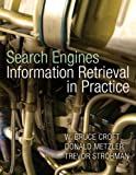 Search Engines: Information Retrieval in Practice: United States Edition