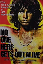 [ JIM MORRISON ] No One Here Gets Out Alive…