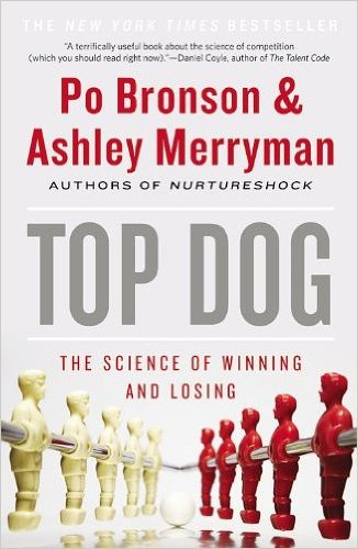 Read Online Top Dog: The Science of Winning and Losing (Paperback) - Common ebook