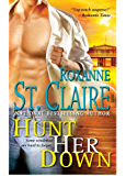 Hunt Her Down (The Bullet Catchers Book 7)
