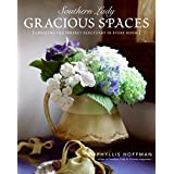 Southern Lady: Gracious Spaces: Creating The Perfect Sanctuary In Every Room