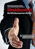 Direktkontakt - Die Offenbarung Eines Mythos, Tobias Schlosser, 3837060853