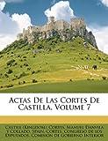 Actas de Las Cortes de Castilla, Volume 7, Castile (Kingdom). Cortes, 1247156788