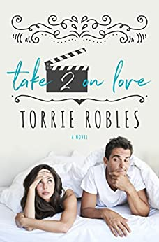Take 2 on Love by [Robles, Torrie]