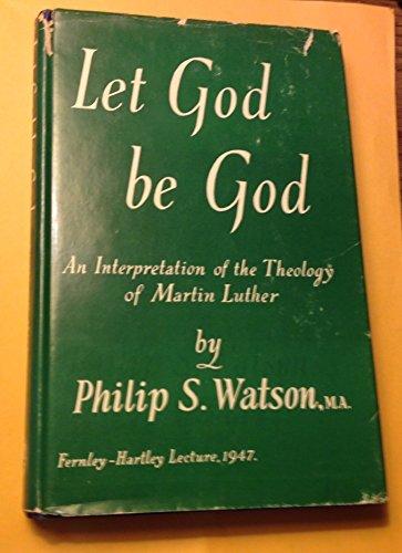Let God Be God (Philip Watson)