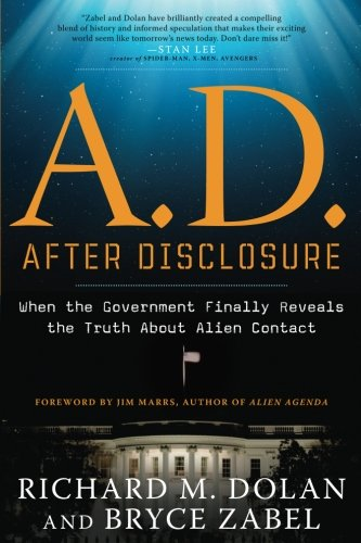A.D. After Disclosure: When the Government Finally Reveals the Truth About Alien Contact from Career Press, Inc.