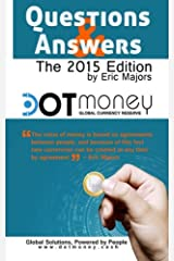 Dot Money The Global Currency Reserve Questions & Answers Paperback