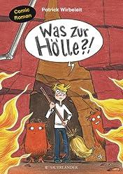 Was zur Hölle?!: Comic-Roman