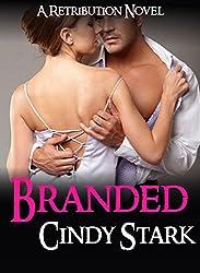 Romantic Suspense: BRANDED (A Retribution Novel)