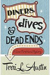Diners, Dives & Dead Ends (A Rose Strickland Mystery) (Volume 1) Paperback