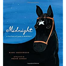 Midnight: A True Story of Loyalty in World War I