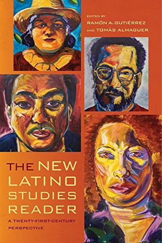 The New Latino Studies Reader: A Twenty-First-Century Perspective