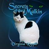 Secrets of the Malkin: War of the Malkin Novella Series, Book 1