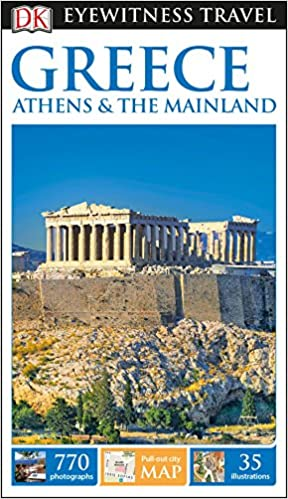 Dk Eyewitness Greece Athens And The Mainland Travel Guide Dk