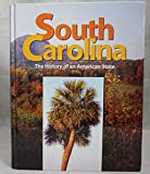 South Carolina, The History of an American State