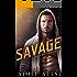Savage: A Bad Boy MMA Secret Baby Romance Novel (Steamy Sports Book 1)