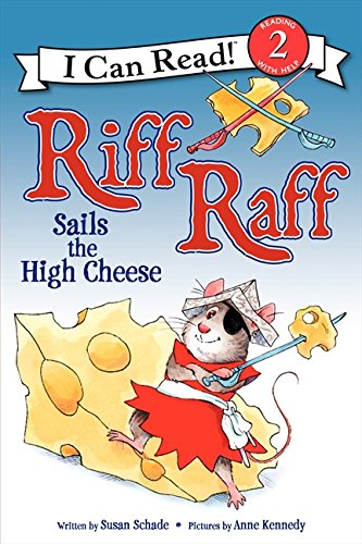 Read Online Riff Raff Sails the High Cheese (I Can Read Level 2) ebook