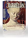 Codeword Barbêlôn, Book 2: Anti-Christ is a Woman - Alive and Well, Again!, or The Catholic Mission in the Third Millennium