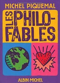 Les philo-fables par Piquemal