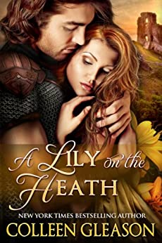 A Lily on the Heath (Medieval Romance) (The Medieval Herb Garden Series Book 4) by [Gleason, Colleen]