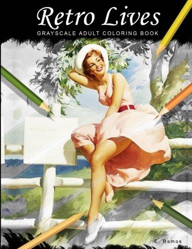 Retro Lives: Greyscale adult coloring book pdf epub