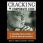 Cracking the Corporate Code: The Revealing Success Stories of 32 African American Executives | Price M. Cobbs,Judith L. Turnock