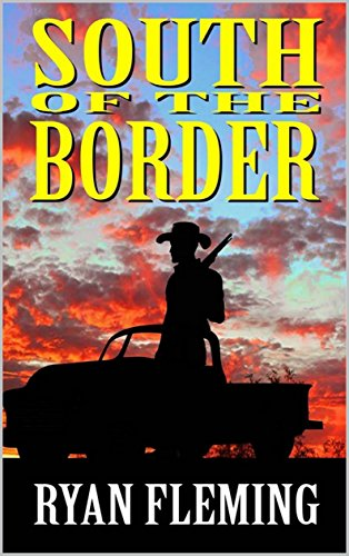 South of the Border: A Western Adventure
