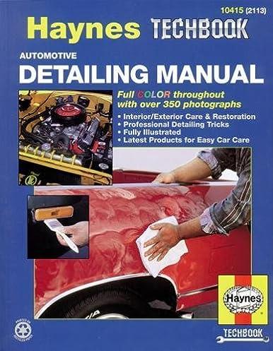 automotive detailing manual haynes repair manuals haynes rh amazon com haynes repair manual pdf haynes repair manual online free