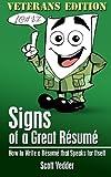 Signs of a Great Résumé: Veterans Edition, Scott Vedder, 149491834X