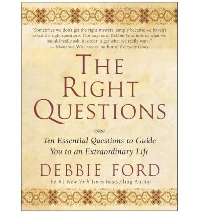 Download [(The Right Questions: Ten Essential Questions)] [Author: Debbie Ford] published on (July, 2004) ebook