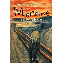 Migraine: The Eternal Return