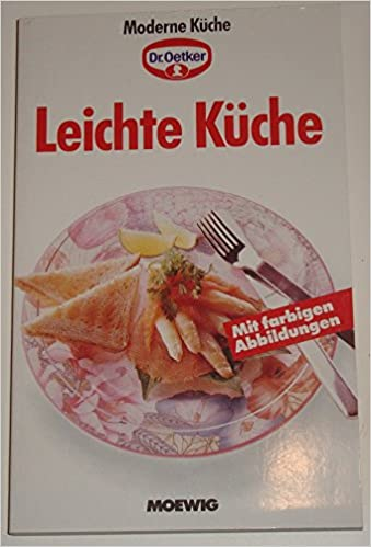 Moderne Kuche Dr Oetker Leichte Kuche Amazon De Bucher