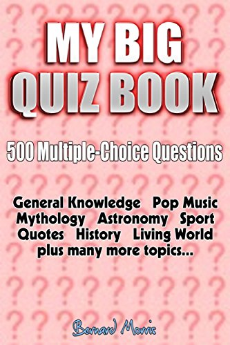 My Big Quiz Book: 500 Multiple-Choice Questions - Kindle edition by