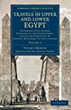 img - for 3: Travels in Upper and Lower Egypt: In Company with Several Divisions of the French Army, during the Campaigns of General Bonaparte in that Country ... Library Collection - Egyptology) (Volume 3) book / textbook / text book