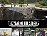 The Year of Storms : Vermont's Remarkable Experiences In 2011, Burlington Free Press, 1597253294