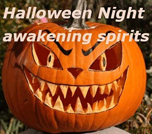 Halloween Night awakening spirits: Halloween (abdsamad Book 6) -