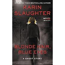 Blonde Hair, Blue Eyes (Kindle Single)