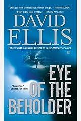 Eye of the Beholder by Ellis, David (2008) Mass Market Paperback