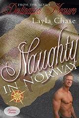 Naughty In Norway (Destination Pleasure) Kindle Edition