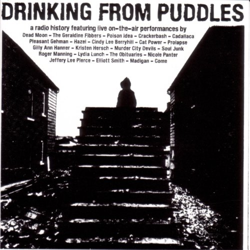 Drinking From Puddles: A Radio...
